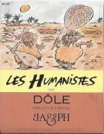 """26 - Les Humanistes Par Pécub  Bataille Dans Le Désert  """" Dôle Cave Taillefer Sierre"""" - Humour"""
