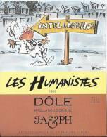 """29 - Les Humanistes Par Pécub  Intelligence  """" Dôle Cave Taillefer Sierre"""" - Humour"""