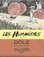 """30 - Les Humanistes Par Pécub  Fourmie Porteuse De Cerveau  """" Dôle Cave Taillefer Sierre"""" - Humour"""