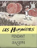 """35 - Les Humanistes Par Pécub  Fourmie Portant Son Cerveau """" Fendant Cave Taillefer Sierre"""" - Humour"""