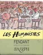 """36 - Les Humanistes Par Pécub  Au Bar """" Fendant Cave Taillefer Sierre"""" - Humour"""