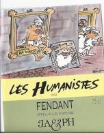 """38 - Les Humanistes Par Pécub  Da Vinci  """" Fendant Cave Taillefer Sierre"""" - Humour"""