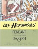 """41 - Les Humanistes Par Pécub Emergency  """" Fendant Cave Taillefer Sierre"""" - Humour"""