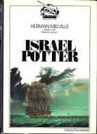 C1 MER Herman MELVILLE Israel Potter EPUISE Relie - Maritime & Navigational