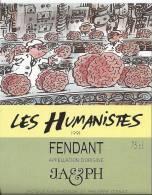 """45 - Les Humanistes Par Pécub Chaîne De Cerveaux  """" Fendant Cave Taillefer Sierre"""" - Humour"""