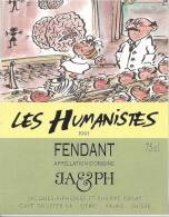 """47 - Les Humanistes Par Pécub Etude Du Cerveau """" Fendant Cave Taillefer Sierre"""" - Humour"""