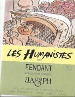 """48 - Les Humanistes Par Pécub Le Repos Du Cerveau """" Fendant Cave Taillefer Sierre"""" - Humour"""