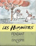 """50 - Les Humanistes Par Pécub Au Secours ...mon Cerveau"""" Fendant Cave Taillefer Sierre"""" - Humour"""