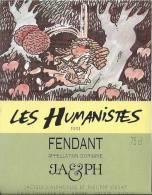 """53 - Les Humanistes Par Pécub  Se Ressourcer Au Pied De L'arbre """" Fendant Cave Taillefer Sierre"""" - Humour"""