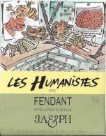 """54 - Les Humanistes Par Pécub  Le Repos Des Prisonniers """" Fendant Cave Taillefer Sierre"""" - Humour"""