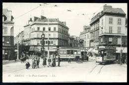 "CPA. Amiens. La Place Gambetta.       "" Tramways "" - Amiens"