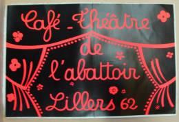 AuCo. D5. Grand Auto-collant Du Café Théâtre De L'abattoir Lillers 62 - Stickers
