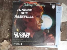 """Johnny Hallyday """"le Coeur En Deux-il Neige Sur Nashville"""" - Rock"""