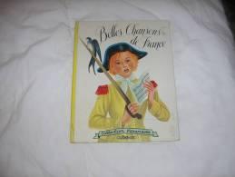 BELLES CHANSONS DE FRANCE COLLECTION FARANDOLE - Livres, BD, Revues