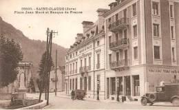 SAINT CLAUDE Place Jean Mace Et Banque De France - Saint Claude