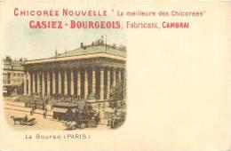 CARTE PUBLICITAIRE CHICOREE NOUVELLE CASIEZ BOURGEOIS THEME PARIS LA BOURSE - Pubblicitari