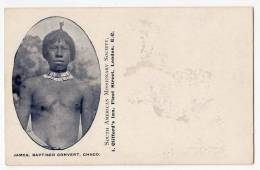 AMERICA OTHER SOUTH AMERICAN MISSIONARY SOCIETY JAMES, BAPTISED CONVERT, CHACO OLD POSTCARD - Postcards