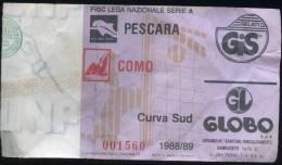 Biglietto Ingresso  Pescara  Como  Campion. 1988/89  Serie A - Biglietti D'ingresso
