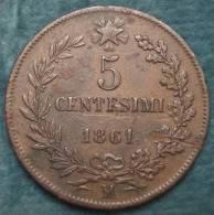 M_p> Regno Vitt Eman II° 5 Cent 1861 Milano, Moneta Circolata Ma Rilievi Belli - 1861-1878 : Victor Emmanuel II