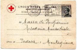1927 CARTOLINA INTESTATA   CROCE ROSSA ITALIANA   CON ANNULLO    ROMA + TARGHETTA - 1900-44 Victor Emmanuel III