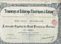 TRAMWAYS ET ECLAIRAGE ELETRIQUES A´ CATANE /  Action De Capital De Cent. Francs Au Pourteur _ 1921 - Chemin De Fer & Tramway