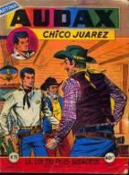 AUDAX « Chico Juarez » Mensuel N° 75 - 1959 - Artima - Livres, BD, Revues