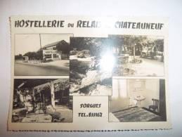 2kyl - CPSM  - SORGUES - Hostellerie Du Relais De Chateauneuf - Entre Avignon Et Orange -  [84] - Vaucluse - Sorgues