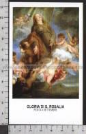Xsa-10321 GLORIA DI S. Santa ROSALIA PATRONA DI PALERMO Santino Holy Card - Religión & Esoterismo