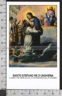 Xsa-10379 S. Santo STEFANO RE D'UNGHERIA ACCOLTO IN PARADISO Santino Holy Card - Religion & Esotericism