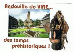14- Vire -capitale Historique De L'andouille -des Temps Préhistoriques! - Vire