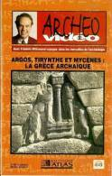 ARCHEO VIDEO  °°°° ARGOS TIRYNTHE ET MYCENES  LA GRECE ARCHAIQUE - Documentaires
