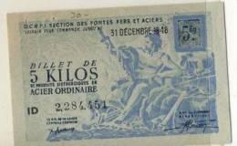 BILLET 5  KILOS ACIER ORDINAIRE # 31 DECEMBRE  1948 # SECTION FONTES FERS ACIERS # METALLURGIE PRODUITS SIDERURGIQUES - Buoni & Necessità