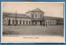Belgique - BRAINE Le COMTE --  La Gare - Braine-le-Comte
