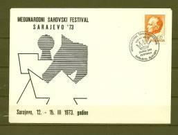 JUGOSLAVIJA, 12/03/1973 Medunarodni Sahvski Festival - SARAJEVO (GA7776) - Schaken