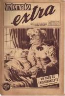 AÑO 1956 Nº 262  REVISTA INTERVALO EXTRA  HISTORIETA ROMANTICA   ARGENTINA  OHL - Magazines & Newspapers