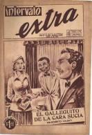 AÑO 1957 Nº 280  REVISTA INTERVALO EXTRA  HISTORIETA ROMANTICA   ARGENTINA  OHL - Magazines & Newspapers