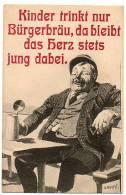 Publicité Allemande Pour La BIERE : Gruss Von Bürgerbräu Ludwigshafen A. Rh. (illustrateur O. MERTE). - Advertising