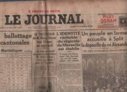 LE JOURNAL 15 10 1934 - SPLIT DEPOUILLE ROI ALEXANDRE / RUE DARU - CANTONALES - ESPAGNE - SAVOIE LE MONT - BACQUEVILLE - Journaux - Quotidiens