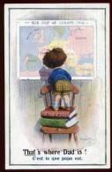 Cpa  Illustrateur  Donald Mc Gill --  That's Where Dad Is -- C'est Là Que Papa Est     SAB19 - Mc Gill, Donald