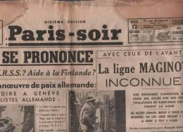 PARIS SOIR 12 12 1939 - FINLANDE - LIGNE MAGINOT - SDN URSS - GAMELIN - ARTICLE DE JOSEPH KESSEL - EMILE PICARD ... - Zeitungen