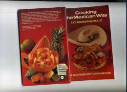 - COOKING THE MEXICAN WAY . A SAINSBURY COOKBOOK. 1983 - Cooking, Food, Wine
