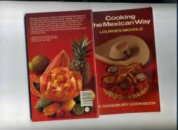 - COOKING THE MEXICAN WAY . A SAINSBURY COOKBOOK. 1983 - Keuken, Gerechten En Wijnen