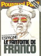 """Couverture De L´hebdomadaire Belge """"POURQUOI PAS"""" Avec Comme Sujet 'ESPAGNE - LE FANTOME DE FRANCO' - Posters"""