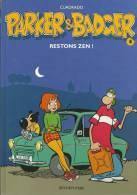 (-) BD PARKER & BADGER RESTONS ZEN - Livres, BD, Revues