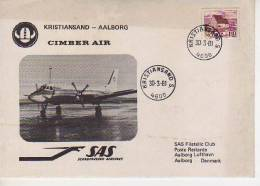 KRISTIANSAND - AALBORG  CIMBER AIR  SAS PHILATELIC CLUB SCANDINAVIAN AERLINES        OHL - Unclassified