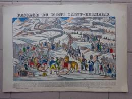 Chromo Passage Du Mont St Bernard-bonaparte --de La Papeterie De Pellerin A Epinal 35x50 Cm Environ - Fiches Illustrées
