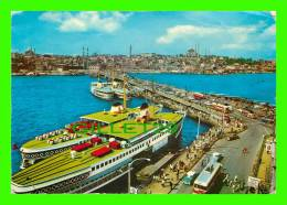 ISTANBUL, TURQUIE -GALATA KOPRUSU, TURKEY - GALATA BRIDGE ANIMATED WITH SHIPS - - Turquie