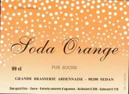 ETIQUETTE NEUVE SODA ORANGE PUR SUCRE GRANDE BRASSERIE ARDENNAISE SEDAN 08200 - Sonstige