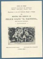 """CATALOGO D´ARTE - MOSTRA DEI DISEGNA DI FELICE GIANI """"IL FAENTINO""""  NELLE RACCOLTE PIANCASTELLI - CATALOGO 1952 - Arte, Architettura"""