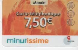 Carte Téléphonique 7,50€ - Monde - Minutissime - Frankrijk